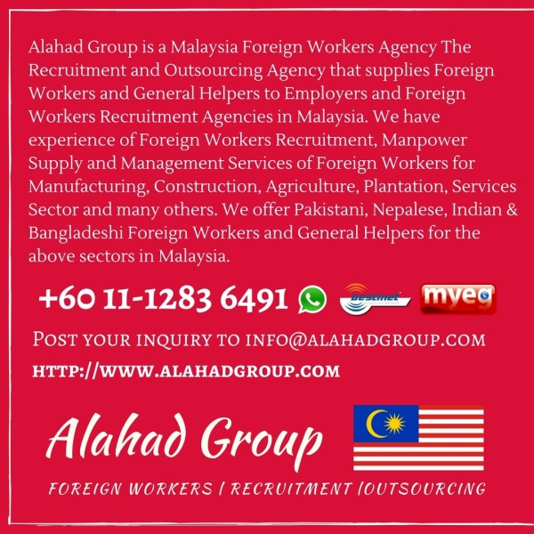 1 Top Foreign Worker Recruitment Agency in Malaysia | Alahad